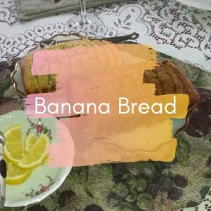 Banana Bread on table (with Banana Bread in overlay text)